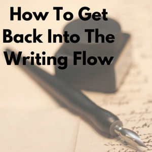 Get Out Of Writer's Block